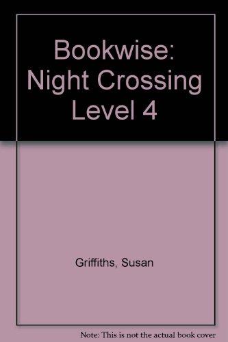 9780748755936: Bookwise: Night Crossing Level 4