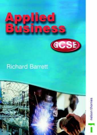 9780748757459: Applied Business GCSE: Student Book for AQA, OCR, WJEC and CCEA