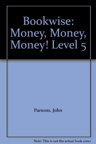 9780748757541: Bookwise: Money, Money, Money! Level 5
