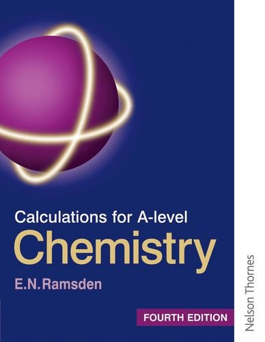 9780748758395: Calculations for A Level Chemistry Fourth Edition