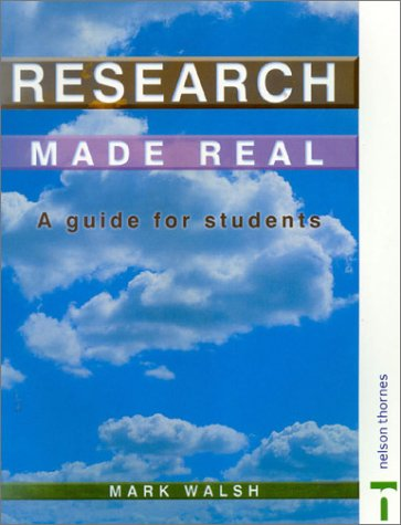 9780748758418: Research Made Real: A Guide for Students