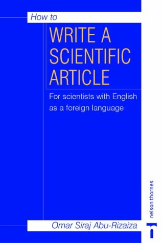 9780748761586: How to Write a Scientific Article: For Scientists with English as a Foreign Language