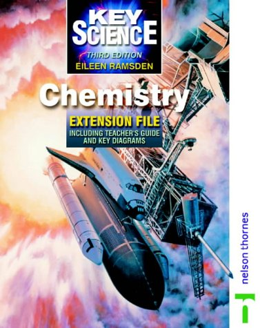 9780748762545: Key Science - Chemistry Extension File Third Edition