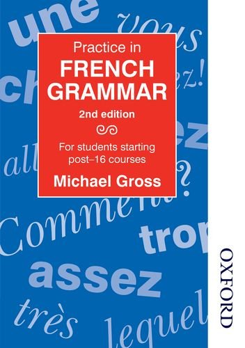 9780748762910: Practice in French Grammar - Second Edition: For Students Starting Post-16 Courses (Caribbean Examinations Council)