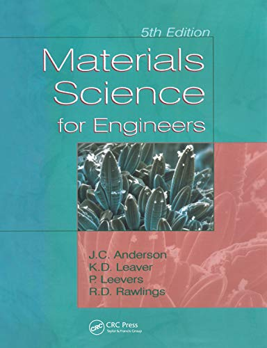 Materials Science for Engineers: J. C. Anderson,