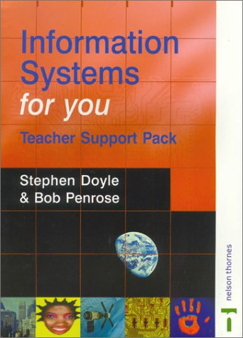 Information Systems for You: Teacher Support Pack: Doyle, Stephen, Penrose, Bob