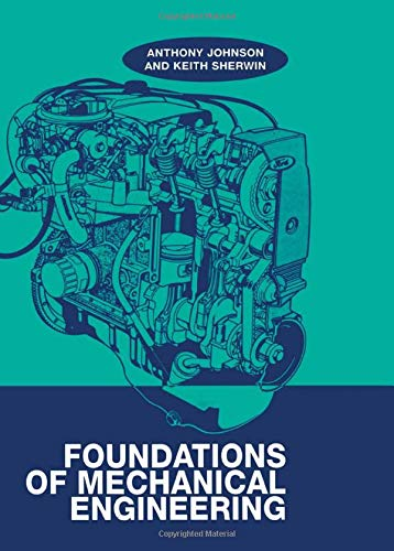 9780748764235: Foundations of Mechanical Engineering