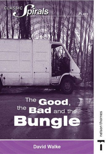 9780748764365: The Good, the Bad and the Bungle (Classic Spirals)
