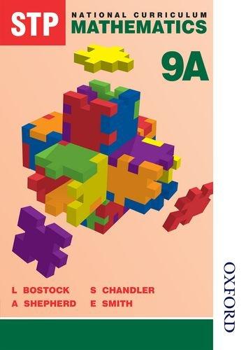 9780748764952: STP National Curriculum Mathematics Revised Pupil Book 9A: Student Book Bk.9A