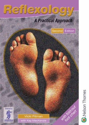 Reflexology : A Practical Approach: Kay MacKenzie; Vicki