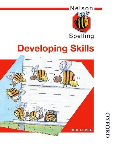 9780748766512: Nelson Spelling - Developing Skills Red Level