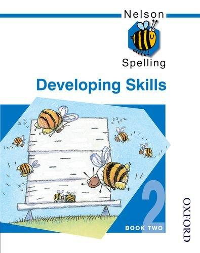 9780748766543: Nelson Spelling - Developing Skills Book 2