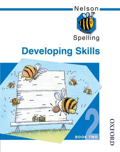 9780748766543: Nelson Spelling - Developing Skills Book 2 (Bk. 2)