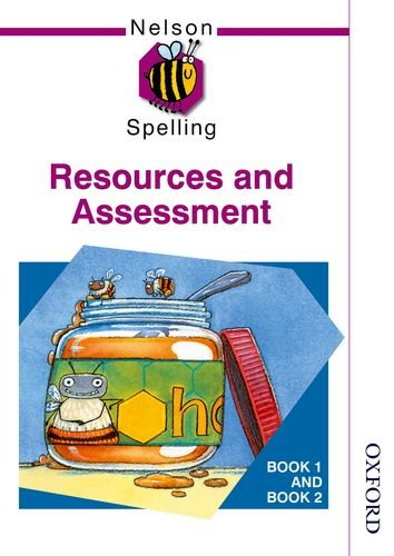 9780748766581: Nelson Spelling - Resources and Assessment Book 1 and Book 2 New Edition: Resources and Assessment Bk. 1 & 2