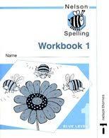 9780748766642: Nelson Spelling - Workbook 1 Blue Level