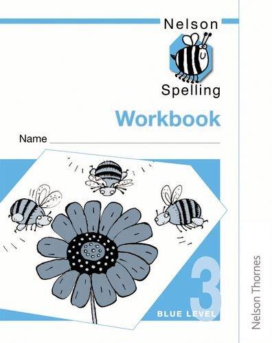 9780748766697: Nelson Spelling - Workbook 3 Blue Level (X10) (Bk. 3)