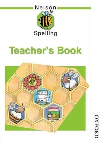 9780748766703: Nelson Spelling - Teacher's Guide