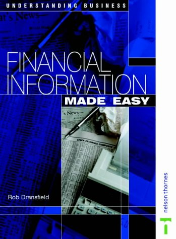 Understanding Business Series - Financial Information Made: Dransfield, Robert