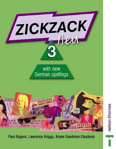 9780748767113: Zickzack Neu: Student's Book Stage 3: With New German Spellings