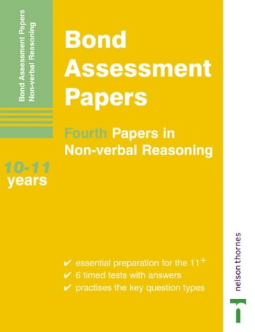 9780748767267: Bond Assessment Papers: Fourth Papers in Non-verbal Reasoning 10-11 Years