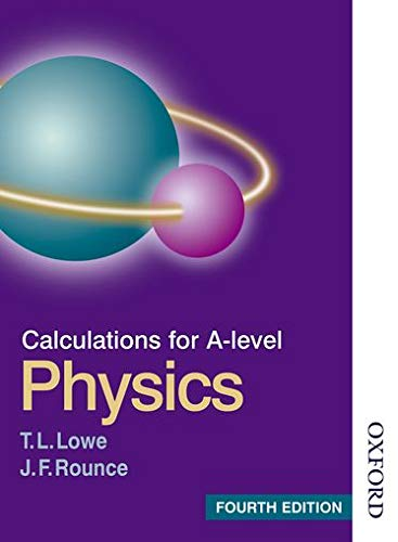 9780748767489: Calculations for A Level Physics Fourth Edition