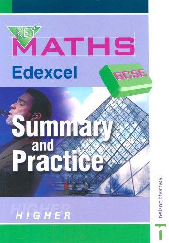 9780748767724: Key Maths GCSE: Summary and Practice: Edexcel Summary and Practise Higher: Summary and Practice Higher Edexcel