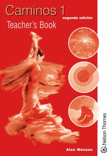 9780748767816: Caminos: Teacher's Book Stage 1 (English and Spanish Edition)
