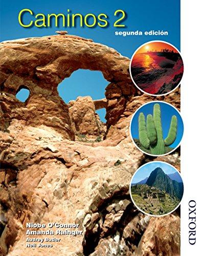 Caminos 2 (Spanish Edition): Niobe O'Connor, Amanda Rainger
