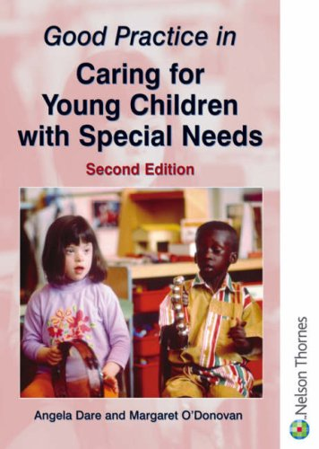 9780748768370: Good Practice in Caring for Young Children with Special Needs