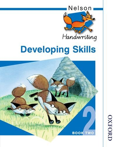 9780748769940: Nelson Handwriting - Evaluation Pack: Nelson Handwriting Developing Skills Book 2