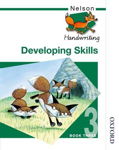 9780748769957: Nelson Handwriting - Pupil Book 3 New Edition (X8): Nelson Handwriting Developing Skills Book 3