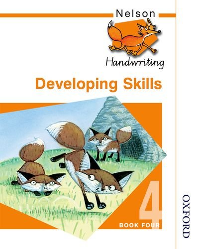 9780748769964: Nelson Handwriting - Evaluation Pack: Nelson Handwriting Developing Skills Book 4
