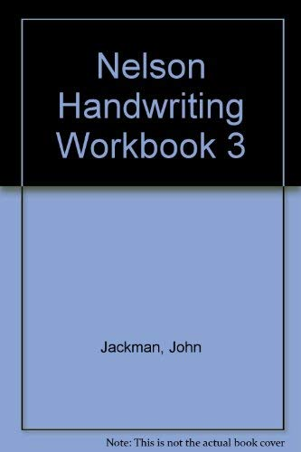 9780748770014: Nelson Handwriting Workbook 3