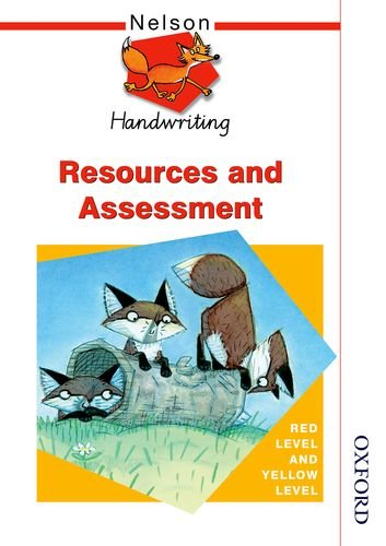 9780748770052: Nelson Handwriting Resources and Assessment Red Level and Yellow Level