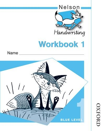 9780748770106: Nelson Handwriting Workbook 1 (X10)