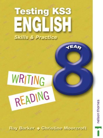 9780748771356: Testing KS3 English Skills and Practice Year 8