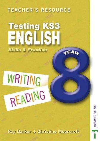9780748771394: Testing KS3 English: Teacher Resource Year 8: Skills and Practice