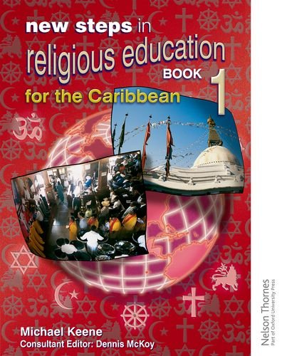 9780748771516: New Steps in Religious Education for the Caribbean - Book 1 (Bk. 1)