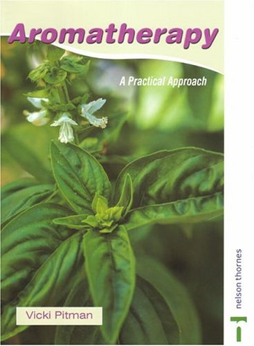 9780748773466: Aromatherapy: A Practical Approach