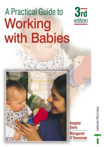 9780748773497: A Practical Guide to Working with Babies: Third Edition