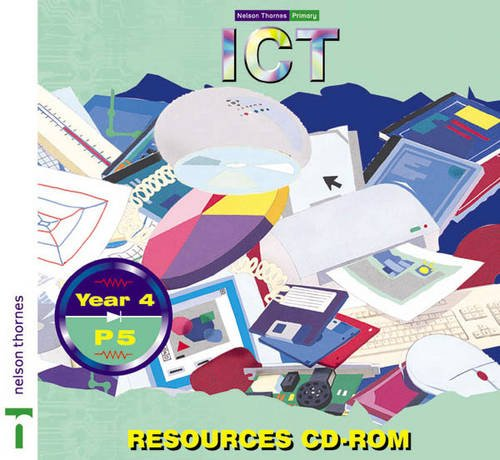 9780748773695: Nelson Thornes Primary ICT: Year 4/P5 Resources CD-ROM