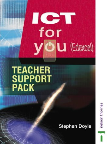 ICT for You: Edexcel Teacher Support Pack (0748774130) by Stephen Doyle