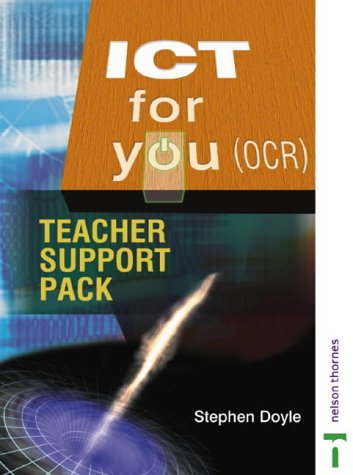 ICT for You: OCR Teacher Support Pack (0748774157) by Stephen Doyle