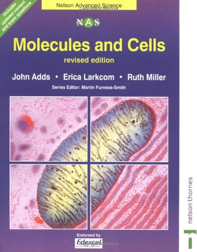 Nelson Advanced Science: Molecules and Cells: Adds, John and