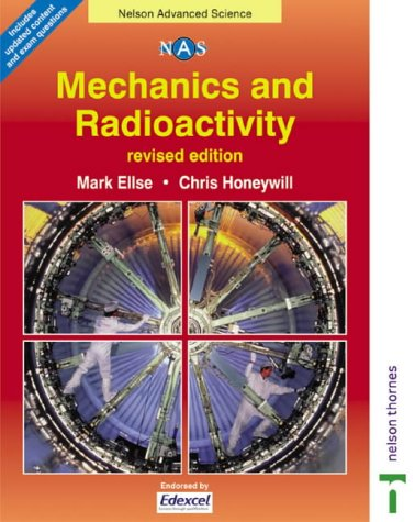 9780748776603: Nelson Advanced Science: Mechanics and Radioactivity