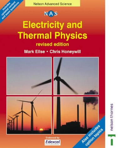 9780748776634: Electricity & Thermal Physics (Nelson Advanced Science)