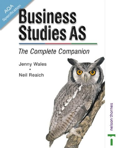 9780748776672: AQA Business Studies AS: The Complete Companion