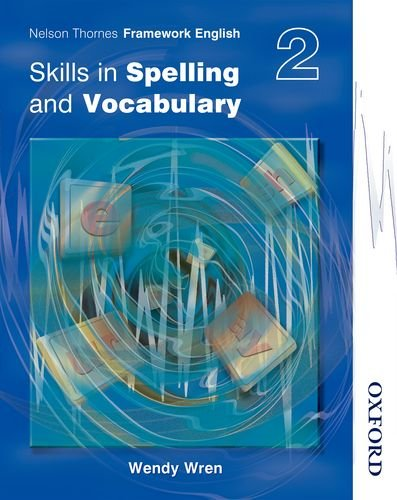 9780748777907: Nelson Thornes Framework English Skills in Spelling and Vocabulary 2 (Bk. 2)