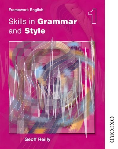 9780748777938: Nelson Thornes Framework English Skills in Grammar and Style - Pupil Book 1