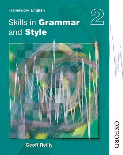 9780748777945: Nelson Thornes Framework English: Pupil Book 2: Skills in Grammar and Style (Nelson Thornes Framework English Skills in Grammar and Style)
